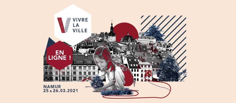 2ème édition de Vivre la Ville - 25 & 26 mars 2021
