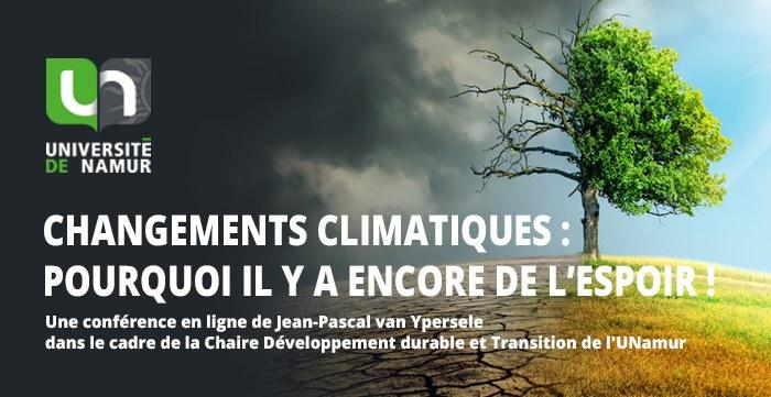 Changements climatiques: pourquoi il y a encore de l'espoir ! - conférence de Jean-Pascal van Ypersele