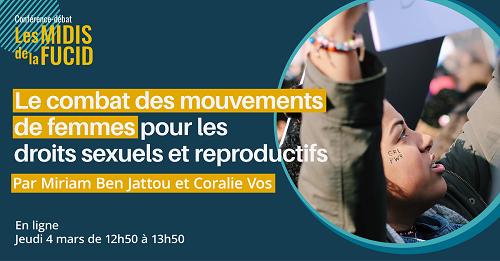 Midi de la FUCID : Le combat des mouvements de femmes pour les droits sexuels et reproductifs (en ligne)