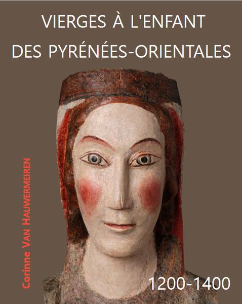 Conférence de présentation de l'ouvrage « Vierges à l'Enfant des Pyrénées-Orientales. 1200-1400 »
