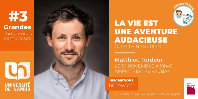 #3 - Grande Conférence Namuroise - Matthieu Tordeur